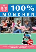 """""""100% Cityguide München"""", S. 132/133 Irene Venghaus, Mo Media, 2015"""