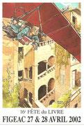 Fête du Livre Figeac 27 et 28 Avril 2002 Dessin Didier CONVARD et COSSET
