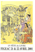 Fête du Livre Figeac 21 et 22 Avril 2001 Dessin CHRISTOPHER (la comedie ilustrée)
