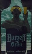 3196/ Plakat, ~1900, Burgeff grün, 50x78cm, 7cm langer Riss, EUR 90,-