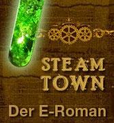 """Der Prolog zum E-Roman """"Steamtown"""""""