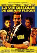 1987 - La vie dissolue de Gérard Floque