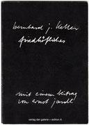 FRIEDHÖLICHES · BJK, Zweizeiler und Fotos · mit einem Zweizeiler von Ernst Jandl · 15 x 11 cm