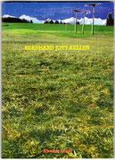 BERNHARD JOTT KELLER · kl. Biographie · Werke, Fotos, Texte verschiedener Autoren · ISBN