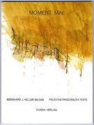 MOMENT MAL · BJK, Bilder · Felicitas Frischmuth, Gedichte, 20 x 15 cm