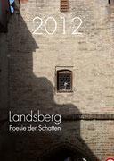 2012, LANDSBERG, Poesie der Schatten