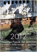 2012, Venedigs Poesie der Schatten