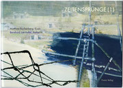 ZEITENSPRÜNGE (1) · Matthias Buchenberg, Eisen · BJK, Farbe · ISBN