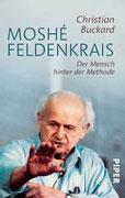 Moshe Feldenkrais- Der Mann hinter der Methode