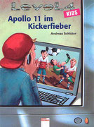 Level 4 Kids - Apollo 11 im Kickerfieber