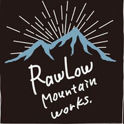 RawLow Mountain Works(ロウロウマウンテンワークス)