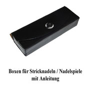 Boxen für Stricknadeln / Nadelspiele