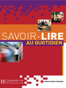 Savoir-Lire au Quotidien, Hachette FLE