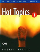Hot Topics 1, Heinle Cengage Learning