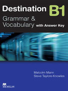 Destination: Grammar & Vocabulary B1, MacMillan