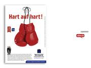 + Imagekampagne: Anzeigenmotiv »Hart auf Hart«