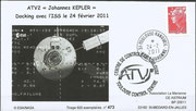 ATV-2 (Johannes Kepler) docking cover issued from La Marianne 473 from 600 items, launch of ATV-2  16.02.2011, docking to ISS 24.02.2011, the cover landed with last STS-135 Space Shuttle flight on 21.07.2011.
