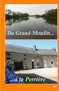 Du Grand-Moulin... à la Perrière