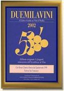 """DUEMILAVINI 2002 - """"RONCO DEI QUATTROVENTI"""" - FATTORIA SAN FRANCESCO"""