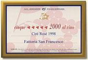 A.I.S. - ASSOCIAZIONE ITALIANA SOMMELIERS - 1998 - 5 GRAPPOLI AL CIRO' ROSE' FATTORIA SAN FARNCESCO