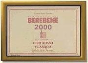 """BEREBENE 2000 AL """"CIRO' ROSSO CLASSICO"""" FATTORIA SAN FRANCESCO"""