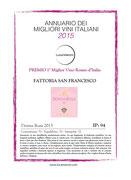 Donna Rosa 2013 I° MIGLIOR VINO D'ITALIA - ANNUARIO DEI MIGLIORI VINI ITALIANI 2015 LUCA MARONI