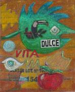 Dulce Vita    80 x 65    2015