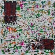 """"""" Weggerissen""""          Acryl          40 x 40 cm"""