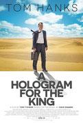 A HOLOGRAM FOR THE KING (UN HOLOGRAMME POUR LE ROI) de Tom Tykwer Playtone - 2016 - USA • Studio de doublage : BTI Studios • Direction artistique : Philippe Blanc