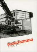 Doßmann, A., Wenzel, Kai, Wenzel, Jan. Architektur auf Zeit. Berlin: b-book, 2006.