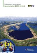 Mitteldeutsche Seenlandschaft - Seenatlas 2013-2015, Regionale Planungsstelle, 2013
