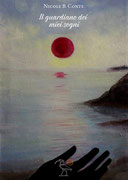 Il guardiano dei miei sogni, un romanzo di Nicole B Conte