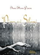 Piove sui silenzi, una silloge poetica di Anna Maria Parente