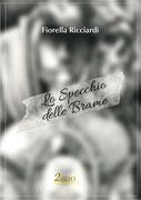 Lo Specchio delle Brame, un romanzo di Fiorella Ricciardi