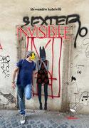 Invisibile, un romanzo erotico di Alessandro Gabrielli