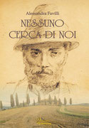 Nessuno cerca di noi, un romanzo di Alessandra Favilli