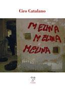Melina, Melina, Melina un romanzo di Ciro Catalano