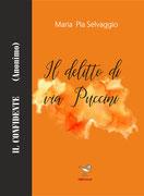 Il delitto di via Puccini, un romanzo di Maria Pia Selvaggio