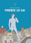 Firenze lo sai, un romanzo di Ernesto Razzano