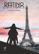Destino, un romanzo di Vincenza Di Caprio