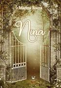 Nina, un romanzo di Marina Rocca