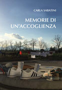 Memorie di un'accoglienza, un romanzo di Carla Sabatini