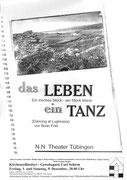 2000 - Brian Friel: Leben ein Tanz -Gewerbepark Schirm Kirchentellinsfurt