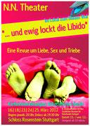 """2012 - ...und ewig lockt die Libido - Revue zur Ausstellung """"SEX"""" - Museum Schloss Rosenstein, Stuttgart"""