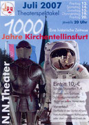 2007 - 1000 Jahre Kirchentellinsfurt - Eine historische Zeitreise in ganz Kirchentellinsfurt