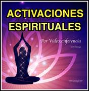 ACTIVACIONES Espirituales y Ascensionales Online.