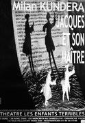Affiche pour la pice de Kundera Jacques et son maitre
