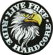 Live Free, Ride Hardcore Adler Eagle Kopf Biker, Aufnäher, Patch, Abzeichen