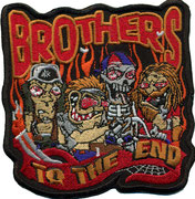 Brothers to the End, Brotherhood, BRuderschaft Biker, Aufnäher, Patch, Abzeichen