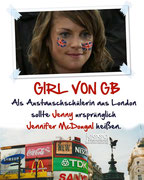 The girl from GB. As an exchange student from London, Jenny originally was supposed to be called Jennifer McDougal.
